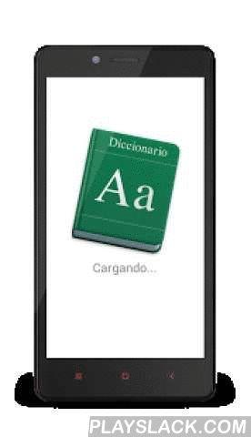 DICCIONARIO  Android App - playslack.com , Busca el significado de las palabras con este diccionario practico.Más de 150.000 definiciones y ejemplos de uso.Solo escribe una palabra para conocer su significado y haz click en buscar y listo.Revisa las ultimas palabras en busquedas recientes.Puedes utilizar la funcion de reconocimiento de voz de Google.Tambien se puede escuchar su significado haciendo click en el icono de altavoz.O si quieres enviar el texto viene con la opcion de…