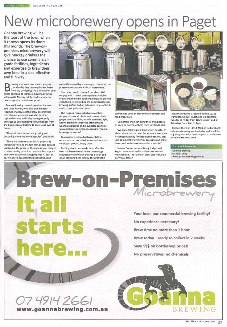 Goanna Brewing, as featured in the June 2014 edition of Industry Hub...