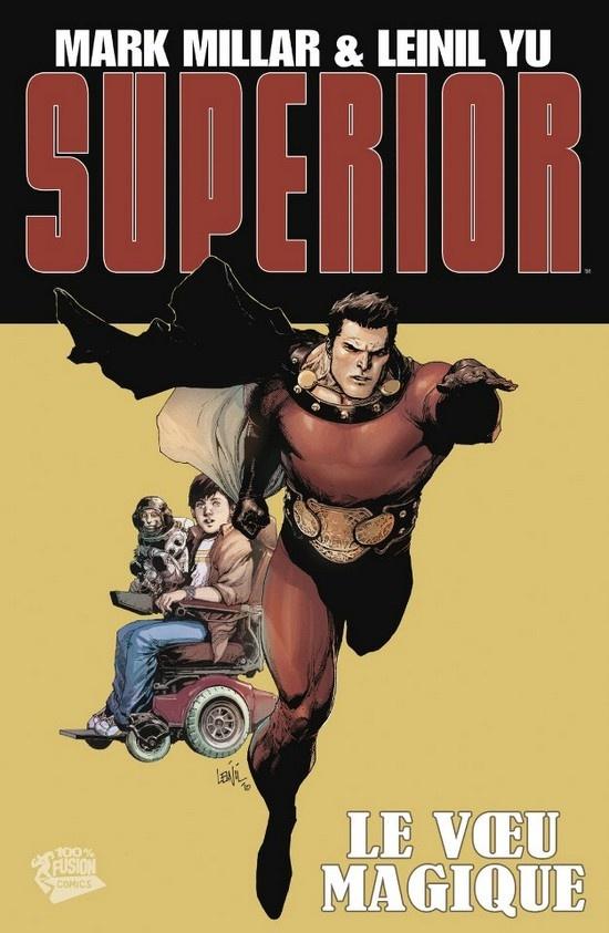 Superior. Mark Millar. French cover edition. (100% Fusion Comics publisher)