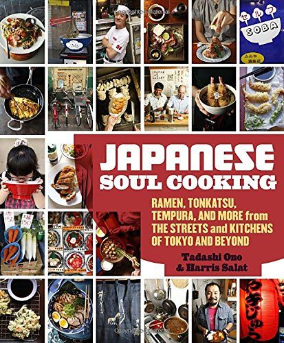 Japanese Soul Cooking Ramen Tonkatsu Tempura and More from the Streets and Kitchens of Tokyo and Beyond *** Find out more about the great product at the image link.