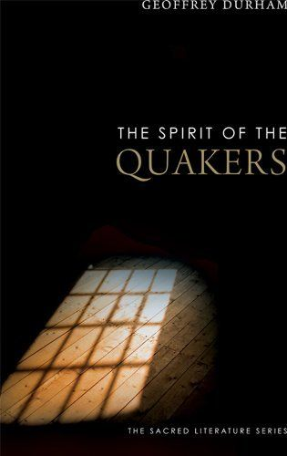Book: The Spirit of the Quakers by Geoffrey Durham. $10.81