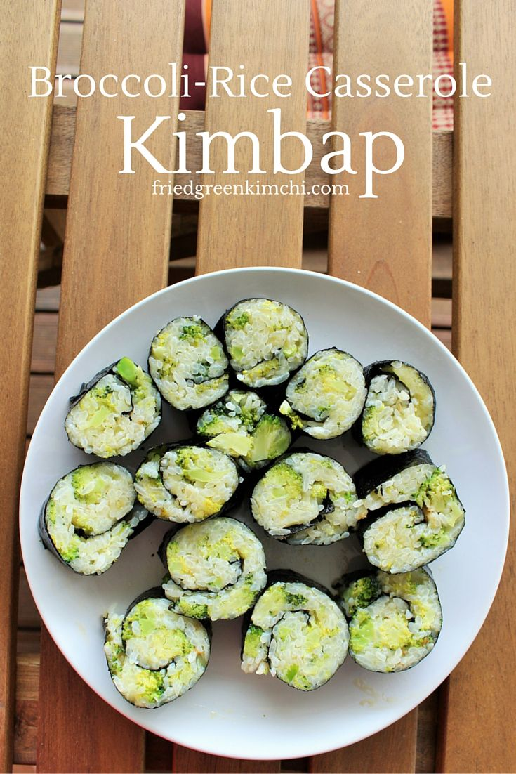 Cheesy broccoli & rice casserole rolled up in seaweed Korean style.