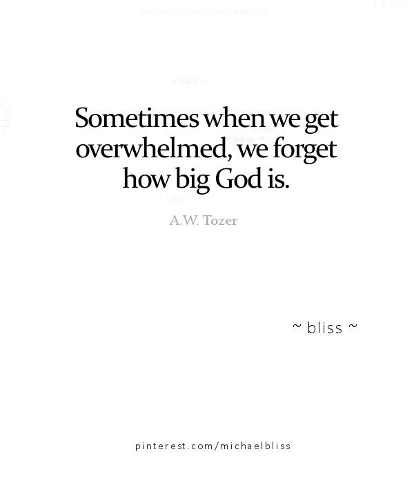 the mountain will tell you that you can't make it over. it'll try to convince you that it's way too high. though you feel defeated, know that God keeps his promise. so you tell the mountain just how big your God is.