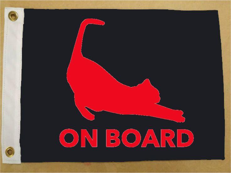 Cat On Board Flag - Marine Flag - Boat Flag #boatideas