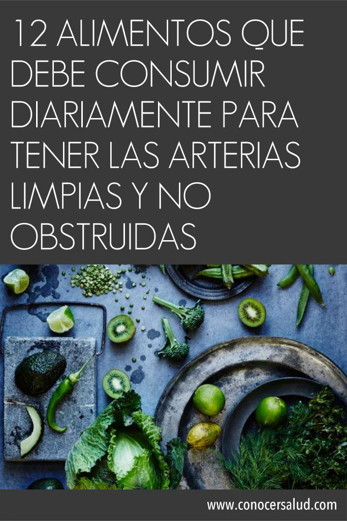 12 alimentos que debe consumir diariamente para tener las arterias limpias y no obstruidas #salud