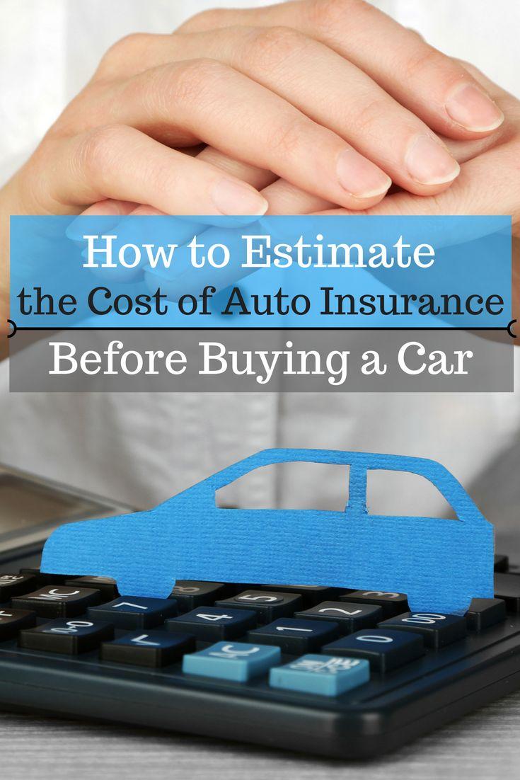 How to Estimate the Cost of Auto Insurance Before Buying a Car - https://www.doughroller.net/insurance/auto/how-to-estimate-the-cost-of-auto-insurance-before-buying-a-car/?utm_campaign=coschedule&utm_source=pinterest&utm_medium=DoughRoller.net&utm_content=How%20to%20Estimate%20the%20Cost%20of%20Auto%20Insurance%20Before%20Buying%20a%20Car