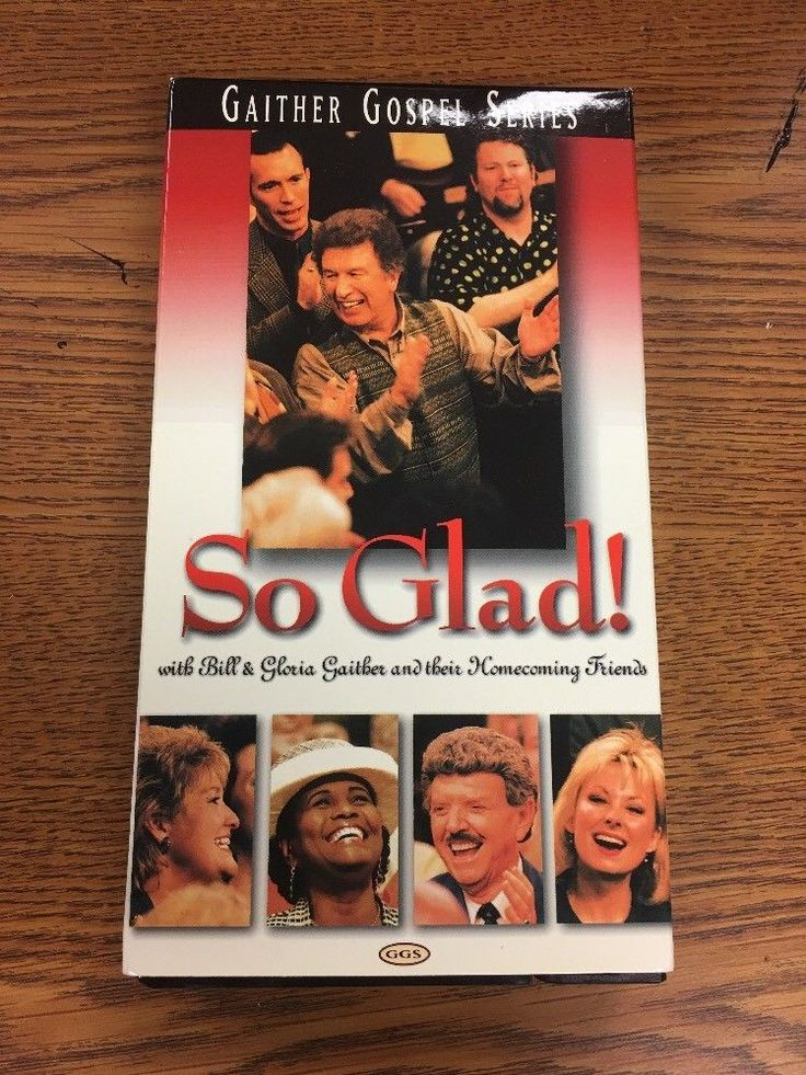 Gaither Gospel Series SO GLAD w/Homecoming Friends VHS 1999
