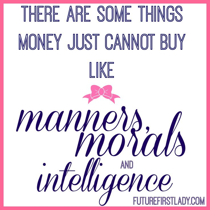 Manners, Morals, Intelligence