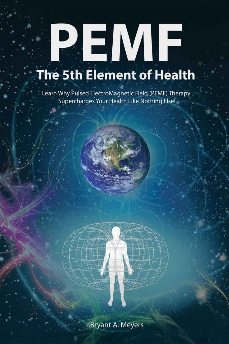 PEMF - The Fifth Element of Health: Learn Why Pulsed Electromagnetic Field (PEMF) Therapy Supercharges Your Health Like Nothing Else! eBook: Bryant A. Meyers: Amazon.co.uk: Kindle Store
