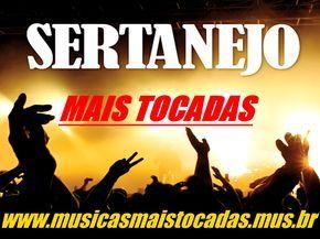 Top 100 Musicas Sertanejas Mais Tocadas (Junho 2017)