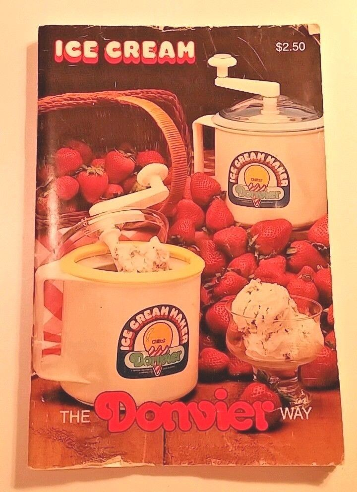 Donvier 1-Pint Ice Cream Maker Instruction and Recipe Booklet #Donvier