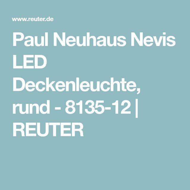 Paul Neuhaus Nevis LED Deckenleuchte, rund - 8135-12 | REUTER