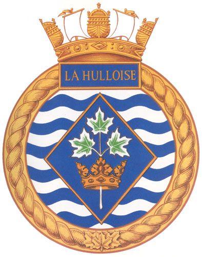 HMCS LA HULLOISE Badge - The Canadian Navy - ReadyAyeReady.com