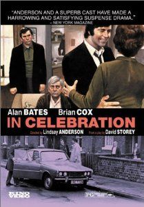 // In Celebration with Alan Bates, Brian Cox, Gabrielle Daye, Bill Owen, James Bolam, Constance Chapman, and Dick Bush