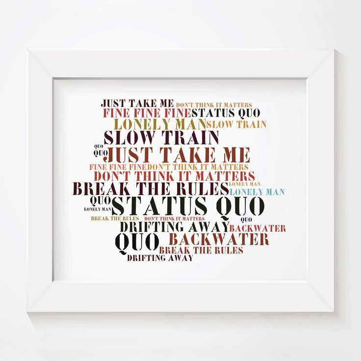 Status Quo, Quo, limited edition typography lyrics art print, signed and numbered album wall art poster available from www.lissomeartstudio.com