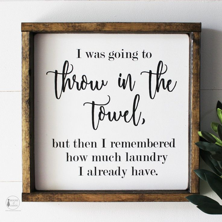 Throw in the Towel, Funny Laundry Wooden Sign (Small) by House of Jason