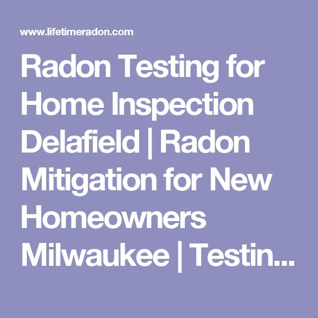 Radon Testing for Home Inspection Delafield | Radon Mitigation for New Homeowners Milwaukee | Testing for Radon for Relocation Company Waukesha | Radon Testing and Mitigation Costs Hartland | Lifetime Radon Solutions Delafield, Wisconsin