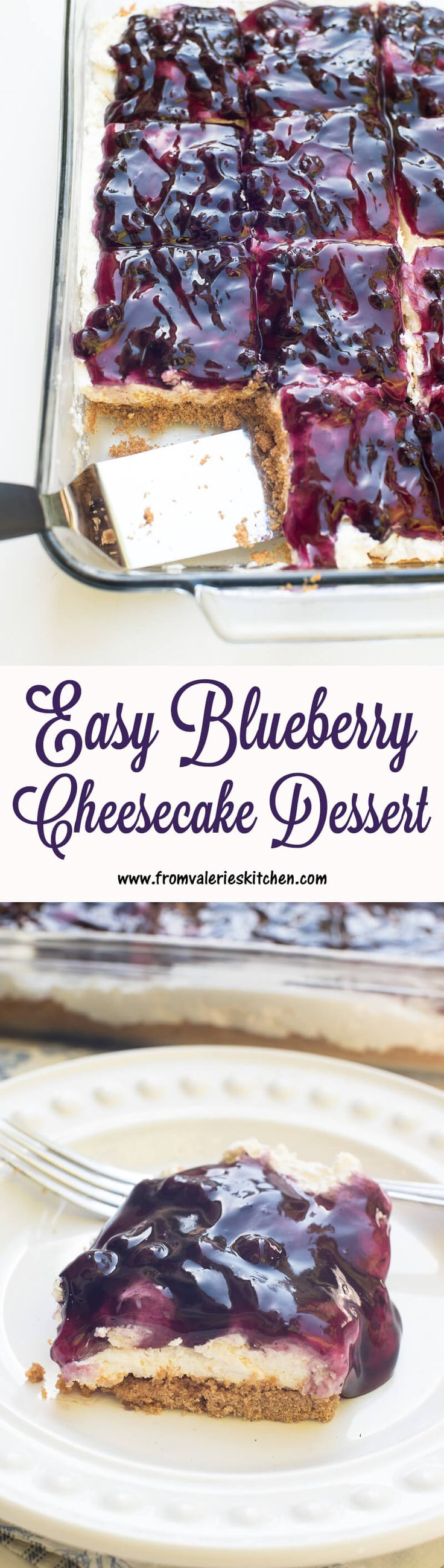 This Easy Blueberry Cheesecake Dessert with a light and creamy no-bake cheesecake layer is a fabulous make-ahead dessert choice for any time of year!