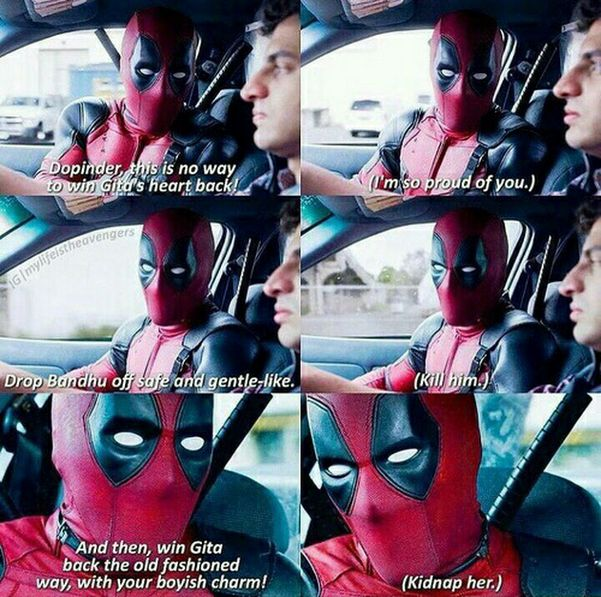 I can literally hear Ryan Reynolds saying this XD