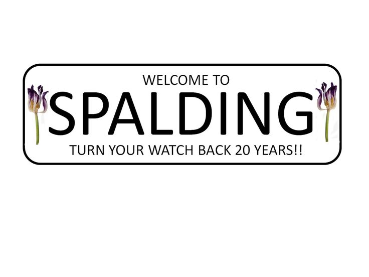 Welcome To Spalding Sign