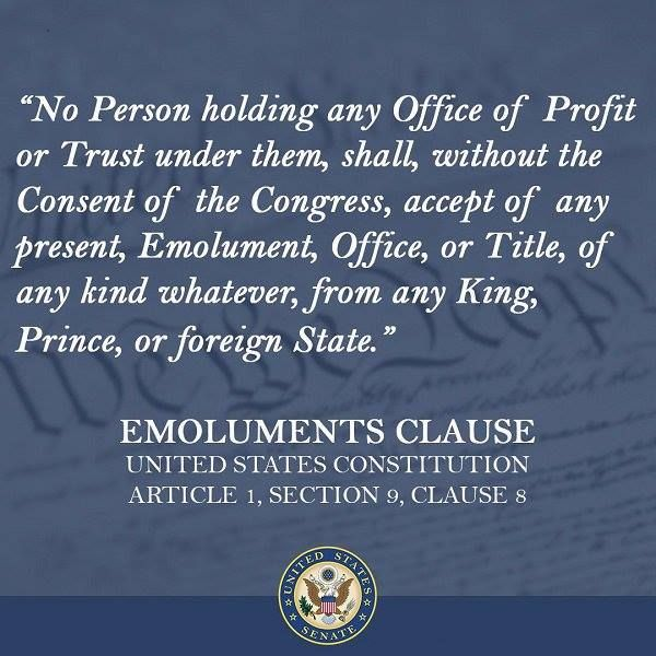 Emoluments Clause. United States Constitution Article 1 ...
