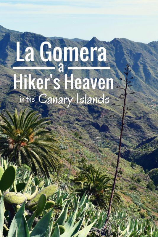 The wild Canary Island of La Gomera is everything I've ever dreamed of hiking.
