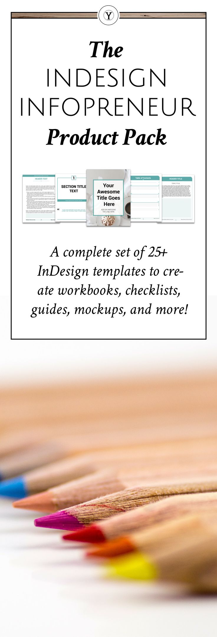 Interested in making info products but need a place to start? Then this InDesign InfoPreneur Product Pack was made for you! It included 25+ templates for workbook pages, checklists, cover pages, mockups, and even a table of contents! Perfect for creating printables for your brand or business!