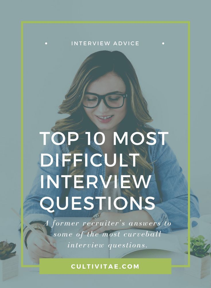 How Would You Answer These Top 10 Most Difficult Interview Questions