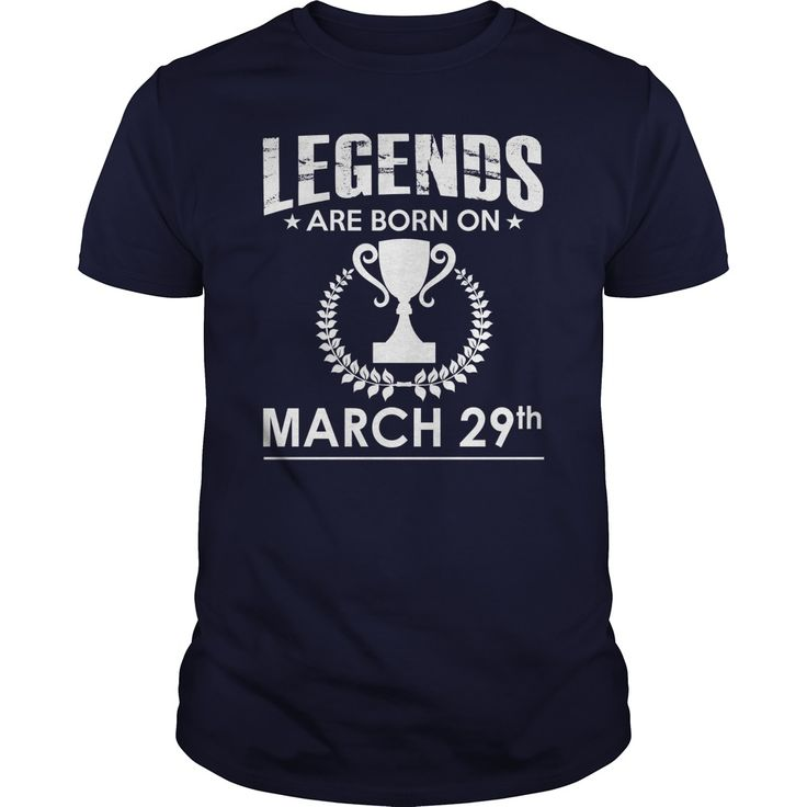 March 29 birthday Shirts, Legends are Born on March 29 shirts, March 29 birthday, March 29 Tshirt, Born on March 29, Legend T shirt, Legends T-shirt, Birthday Hoodie Vneck