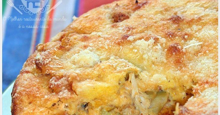 O melhor restaurante do mundo é a nossa Casa: Torta de frango de liquidificador sem farinha de trigo