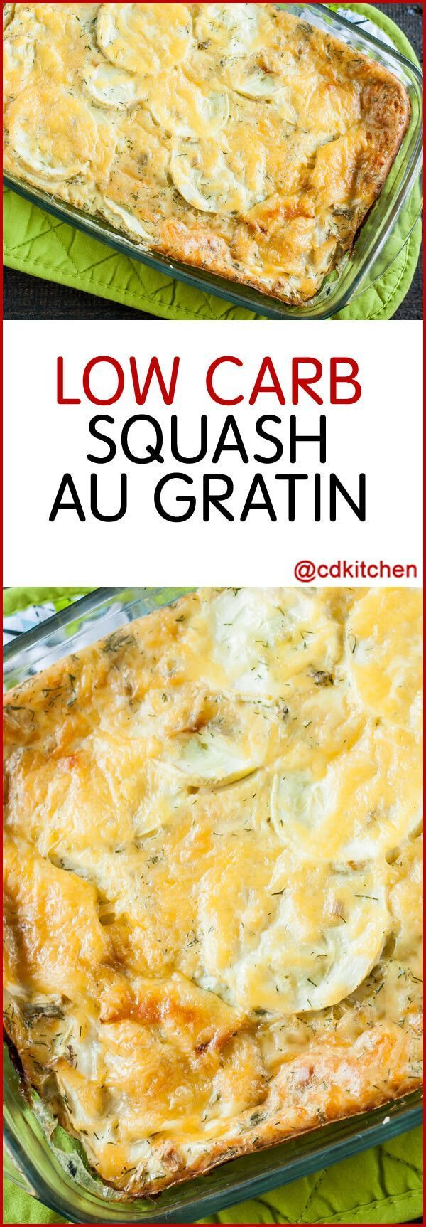 Low Carb Squash Au Gratin - This simple side dish can be made with zucchini, summer squash, or other squash. Whichever you choose, simply cook until tender and then add to the remaining ingredients.| CDKitchen.com
