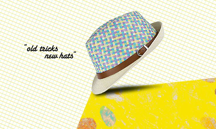 Old tricks new hats! Protect yourself with style!