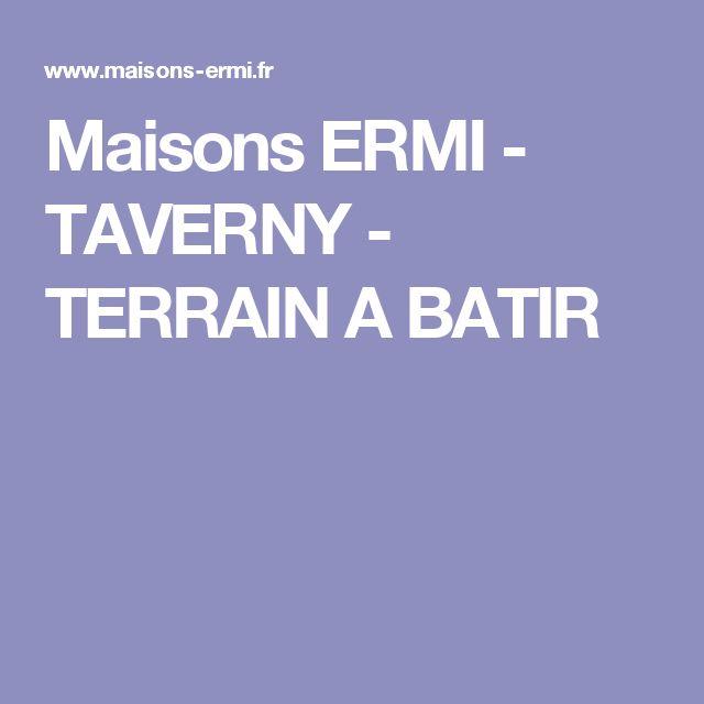 Maisons ERMI -  TAVERNY  -  TERRAIN A BATIR