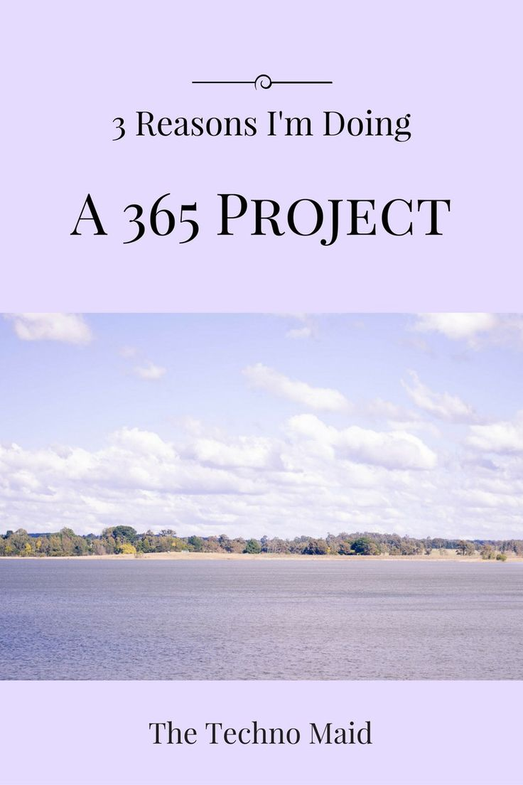3 Reasons I'm Doing a 365 Project