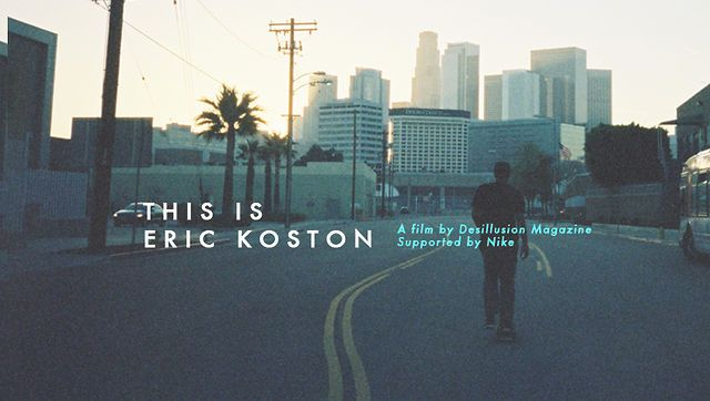 "THIS IS ERIC KOSTON by Desillusion Magazine. Desillusion magazine, supported by Nike are proud to present their latest video ""This is Eric Koston"", a video portrait that pays tribute to the Legendary street skateboarder, Eric Koston."