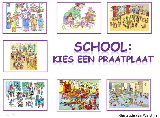 School: 7 verschillende praatplaten over school. http://leermiddel.digischool.nl/po/leermiddel/23b53a3fe67c7b4a53ece4099af8b984?s=2.10