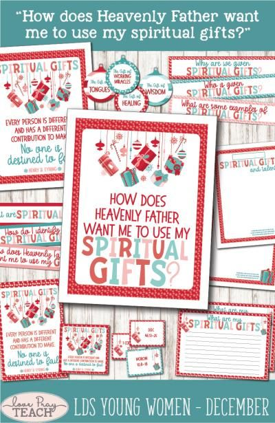 """YW December: """"How does Heavenly Father want me to use my spiritual gifts?"""" - Love Pray Teach"""
