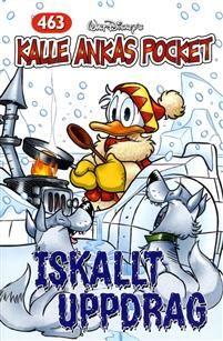 Kalle Ankas Pocket, nr 463. Iskallt uppdrag