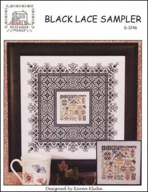 Black Lace Sampler By Rosewood Manor S 1246 Designs By Karen Kluba Pamphlet Cross Stitch Thread Embroidery Kits Samplers