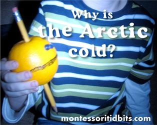 Why are the Arctic regions cold? An experiment for kids.