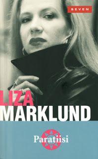 Toiveunta: Liza Marklund: Paratiisi