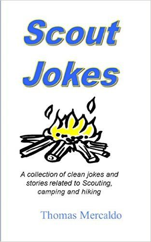 Scout Jokes: A collection of clean jokes and stories related to Scouting, camping and hiking, Thomas Mercaldo - Amazon.com