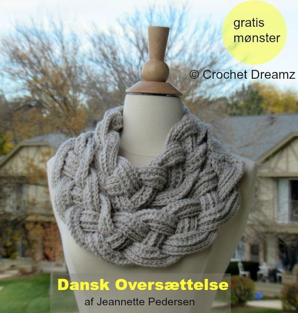 Tørklæde med fletning - Gratis mønster   The Double Layered Braided Cowl in DANISH -free crochet pattern on myhobbyiscrochet.com