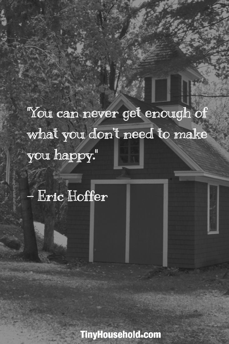 35 Best Tiny House Quotes Images On Pinterest House