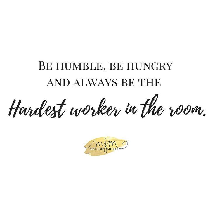 Be Humble Be Hungry & always be the hardest worker in the room. But let me CLARIFY... being the HARDEST worker in the room doesn't mean you work 24/7.  HARD WORK means doing the right work with purpose and persistence.  Doing hard work and the right work can be different and are sometimes confused! . Working hard without a purpose focus destination or results is just wasting time. Today I challenge you to evaluate your days work and ask yourself if you are wasting time or you are being…