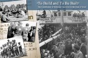 """""""To Build and To Be Built"""". The Contribution of Holocaust Survivors to the State of Israel"""