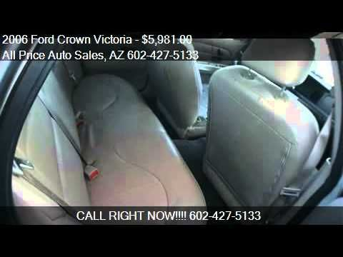 2006 Ford Crown Victoria for sale in Phoenix, AZ 85034 at All Price Auto...