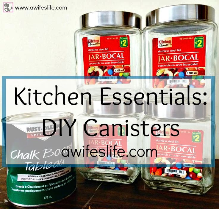 Making kitchen canisters on a budget with chalkboard paint at www.awifeslife.com