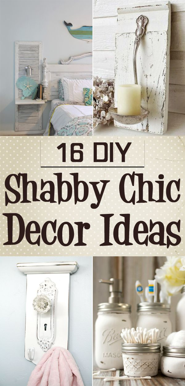 Here you will find 16 different DIY shabby chic decor ideas that will make your…