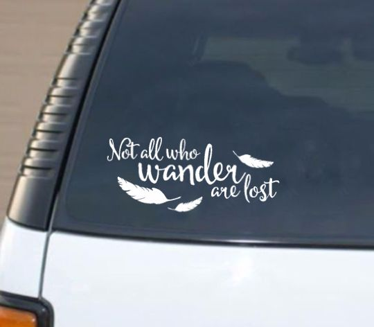 Not all who wander are lost car decal comes in white and ready to apply. It measures 12 inches wide and just over 5 inches tall.